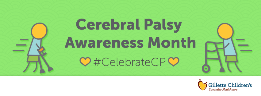 March is Cerebral Palsy Awareness Month